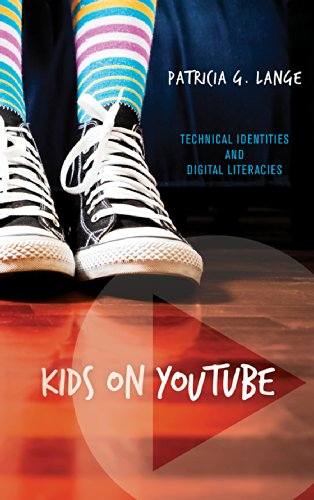 9781611329360: Kids on YouTube: Technical Identities and Digital Literacies