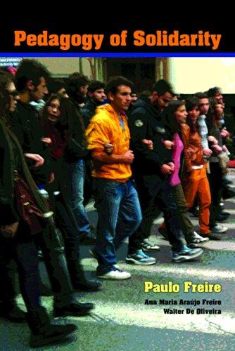 Pedagogy of Solidarity (Hardback): Paulo Freire, Ana Maria De A. Freire, Walter De Oliveira