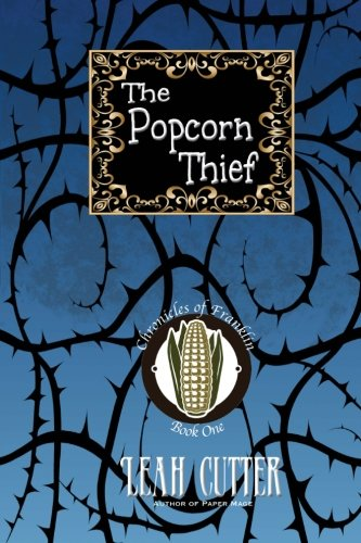 9781611384017: The Popcorn Thief (Chronicles of Franklin)