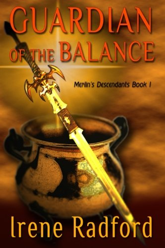 9781611384840: Guardian of the Balance: Merlin's Decendants #1 (Merlin's Descendants) (Volume 1)