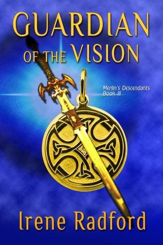 9781611385014: Guardian of the Vision: Merlin's Descendants #3 (Volume 3)