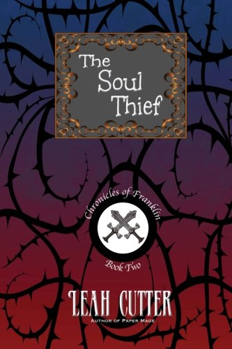 9781611385267: The Soul Thief (Chronicles of Franklin) (Volume 2)