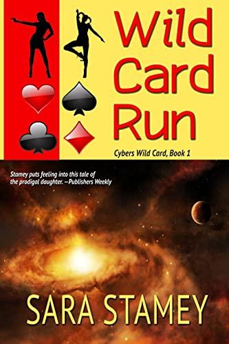 9781611385618: Wild Card Run: Volume 1 (Cybers Wild Card)