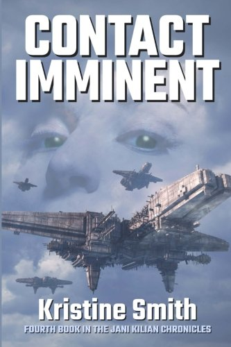 9781611386127: Contact Imminent: Volume 4 (The Jani Kilian Chronicles)