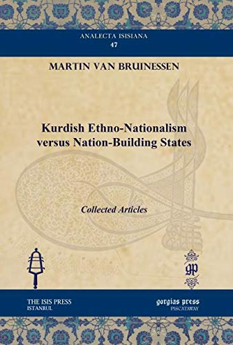 9781611431056: Kurdish Ethno-nationalism Versus Nation-building States (Analecta Isisiana)