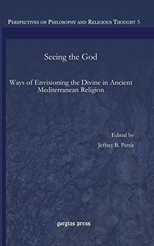 Seeing the God (Perspectives on Philosophy and Religious Thought): Calaway, Jared