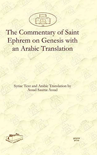 9781611435481: The Commentary of Saint Ephrem on Genesis with an Arabic Translation (Dar Mardin: Christian Arabic and Syriac Studies from the Middle East) (Arabic Edition)