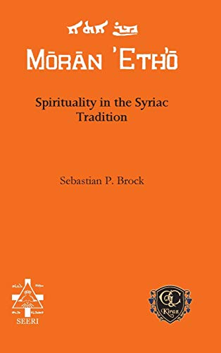 9781611435580: Spirituality in the Syriac Tradition