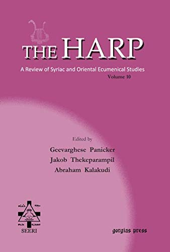 The Harp. A Review of Syriac and Oriental Ecumenical Studies. Volume 10: Geevarghese Panicker, ...