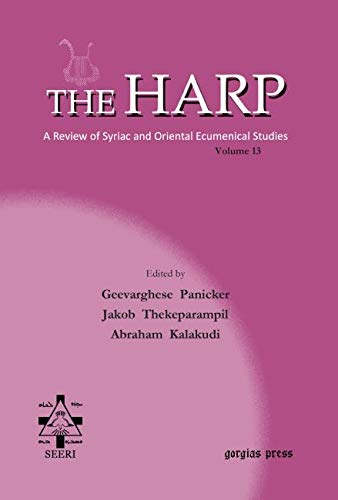 The Harp. A Review of Syriac and Oriental Ecumenical Studies. Volume 13: Geevarghese Panicker, ...