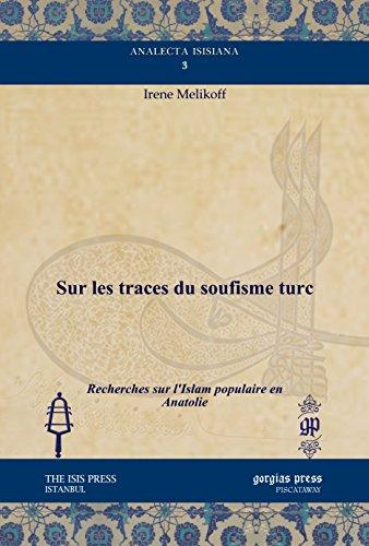9781611437188: Sur Les Traces Du Soufisme Turc: Recherches Sur L'islam Populaire En Anatolie