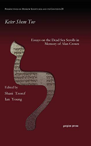 Keter Shem Tov: Collected Essays on the: Ian Young; Shani
