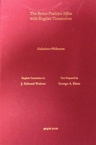 9781611438932: The Antioch Bible: Galatians to Philemon According to the Syriac Peshitta Version With English Translation