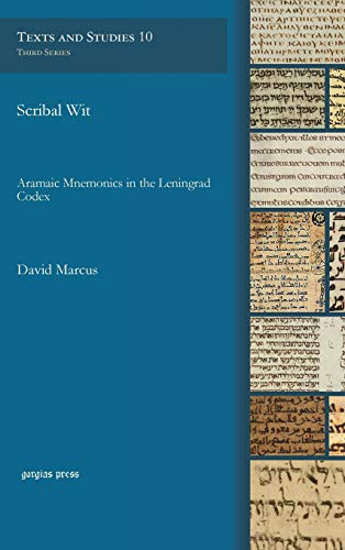 9781611439045: Scribal Wit: Aramaic Mnemonics in the Leningrad Codex (Texts and Studies: Volume 10) (Syriac Edition)