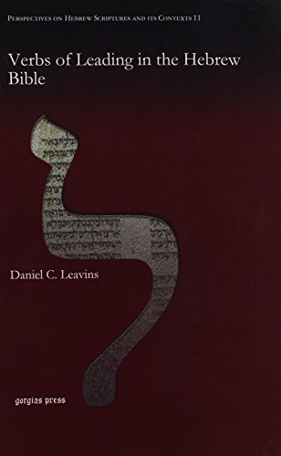 9781611439250: Verbs of Leading in the Hebrew Bible (Perspectives on Hebrew Scriptures and Its Contexts)