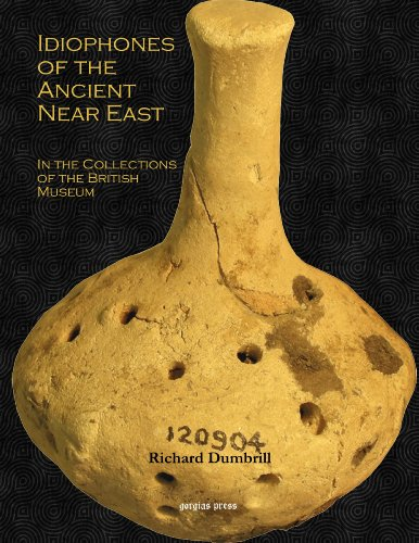 9781611439564: Idiophones of the Ancient Near East in the Collections of the British Museum