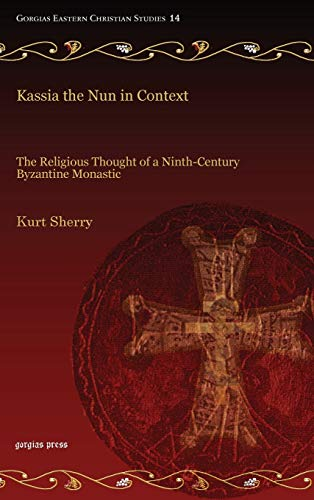 Kassia the Nun in Context: Sherry, Kurt