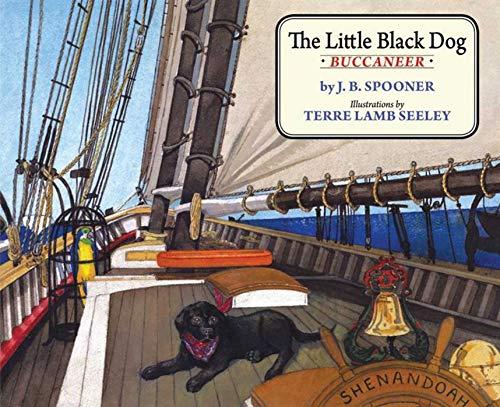 9781611450002: The Little Black Dog Buccaneer (Little Black Dog Series)