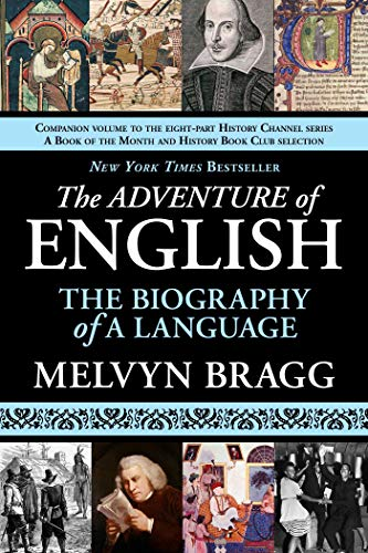 9781611450071: The Adventure of English: The Biography of a Language