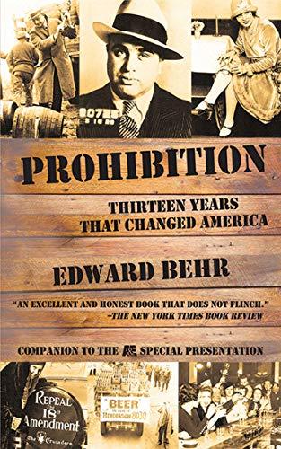 9781611450095: Prohibition: Thirteen Years That Changed America