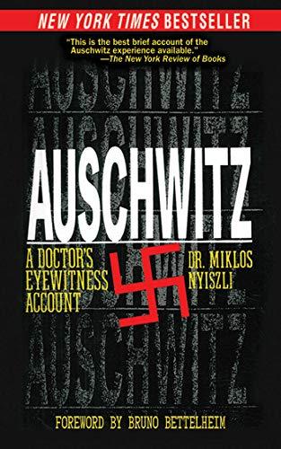9781611450118: Auschwitz: A Doctor's Eyewitness Account