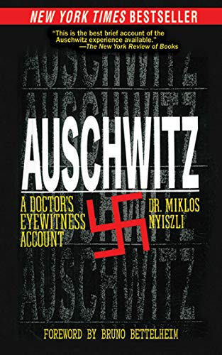 9781611450118: Auschwitz: A Doctor's Eyewitness Account