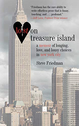9781611450200: Lost on Treasure Island: A Memoir of Longing, Love, and Lousy Choices in New York City