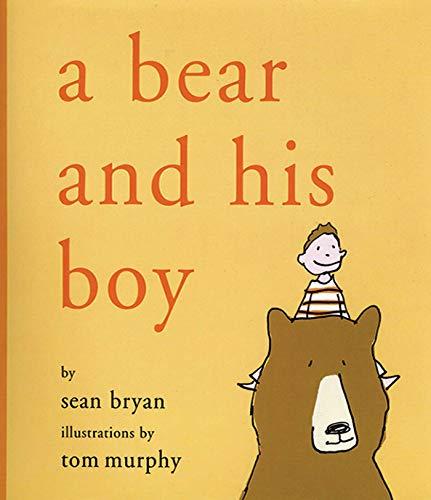 A Bear and His Boy: Bryan, Sean; Thomas, Evan