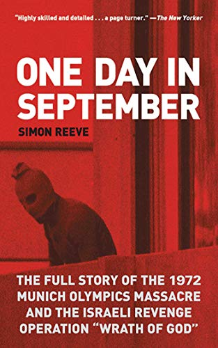 9781611450354: One Day in September: The Full Story of the 1972 Munich Olympics Massacre and the Israeli Revenge Operation