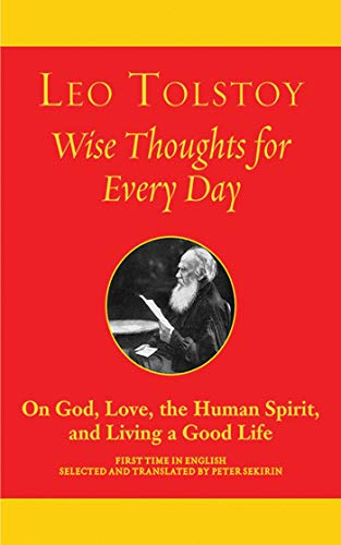 9781611450361: Wise Thoughts for Every Day: On God, Love, the Human Spirit, and Living a Good Life