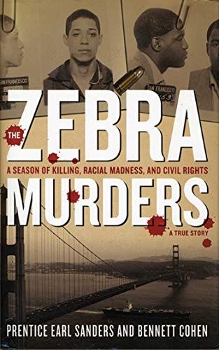 9781611450439: The Zebra Murders: A Season of Killing, Racial Madness and Civil Rights