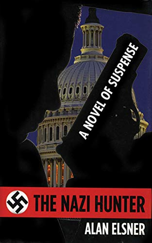 9781611450569: The Nazi Hunter: A Novel of Suspense