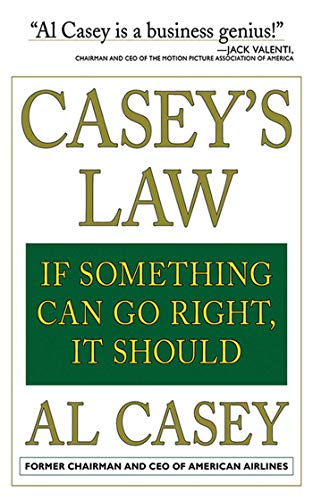 9781611450590: Casey's Law: If Something Can Go Right, It Should