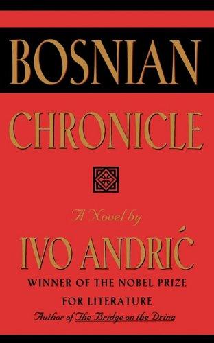 Bosnian Chronicle: Andric, Ivo