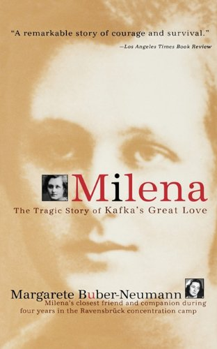 9781611450767: Milena: The Tragic Story of Kafka's Great Love