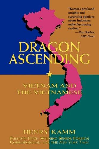 9781611450781: Dragon Ascending: Vietnam and the Vietnamese