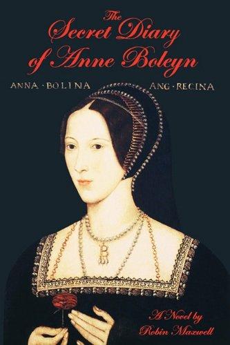 9781611450804: The Secret Diary of Anne Boleyn