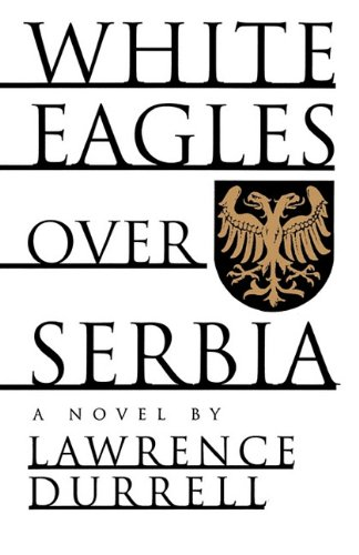 9781611450880: White Eagles Over Serbia