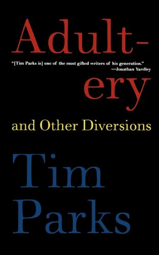 9781611451078: Adultery and Other Diversions