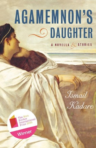 9781611451085: Agamemnon's Daughter: A Novella and Stories