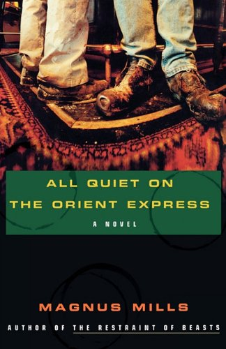 9781611451108: All Quiet on the Orient Express