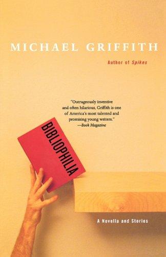 9781611451207: Bibliophilia: A Novella And Stories