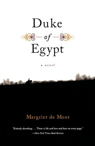 Duke of Egypt: A Novel: Margriet De Moor