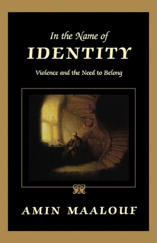9781611451719: In the Name of Identity: Violence and the Need to Belong