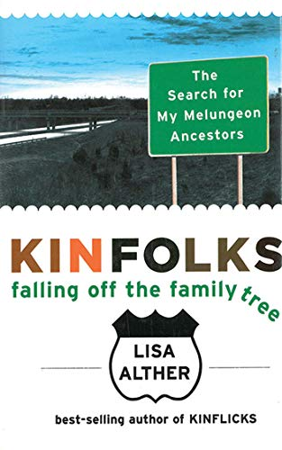 9781611451764: Kinfolks: Falling Off the Family Tree