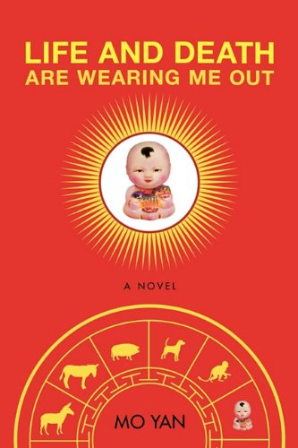 9781611451825: Life and Death are Wearing Me Out: A Novel