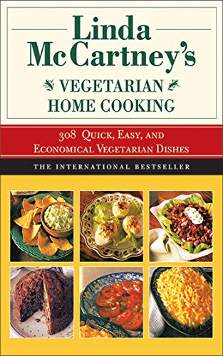 9781611451832: Linda McCartney's Home Vegetarian Cooking: 308 Quick, Easy, and Economical Vegetarian Dishes