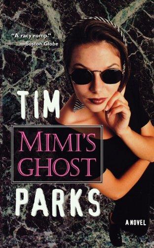 9781611451924: Mimi's Ghost: A Novel
