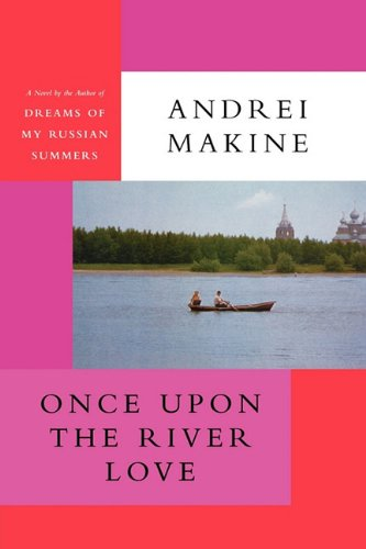 9781611452020: Once Upon the River Love
