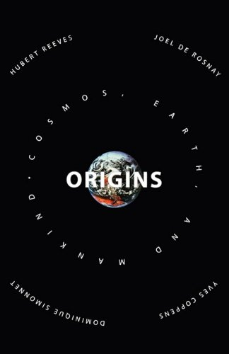 9781611452044: Origins: Speculations on the Cosmos, Earth and Mankind